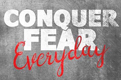 conquer_fear_400w